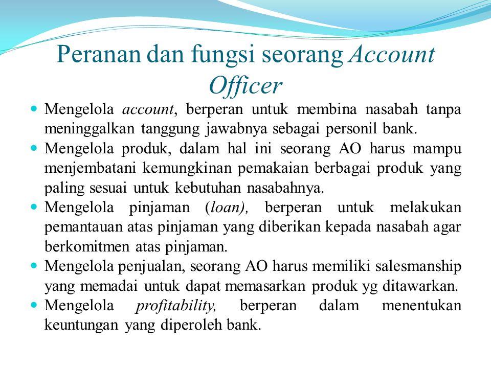 Peranan dan fungsi seorang Account Officer