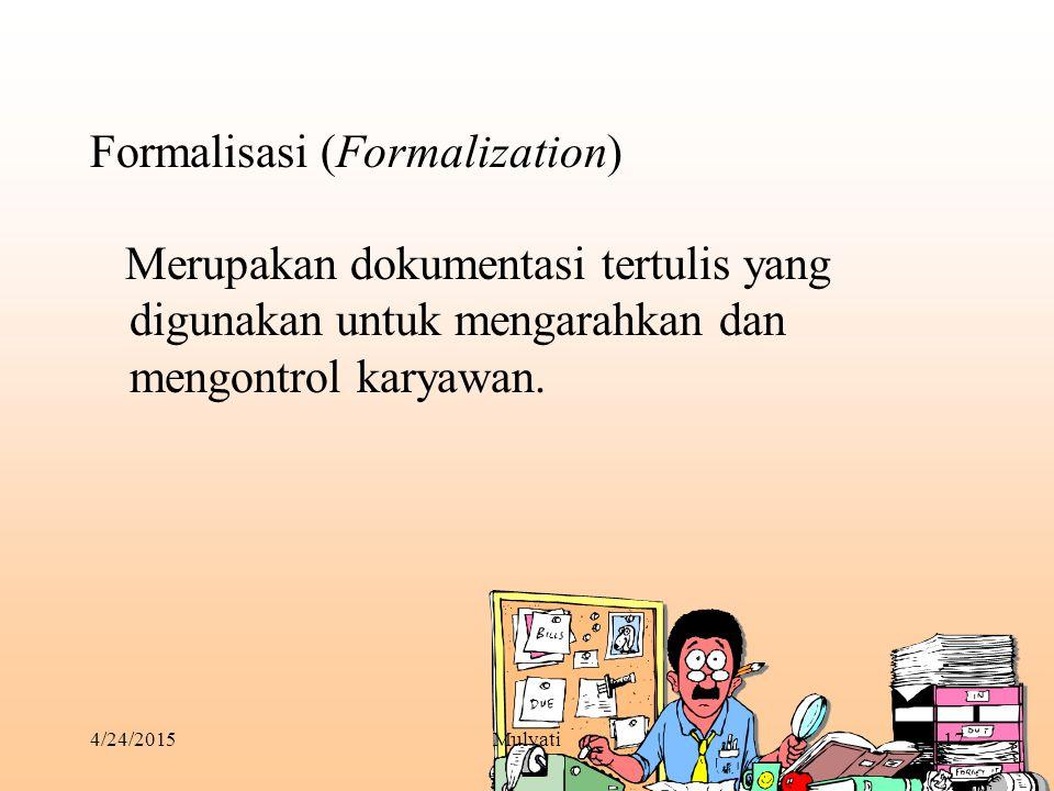 Formalisasi (Formalization)