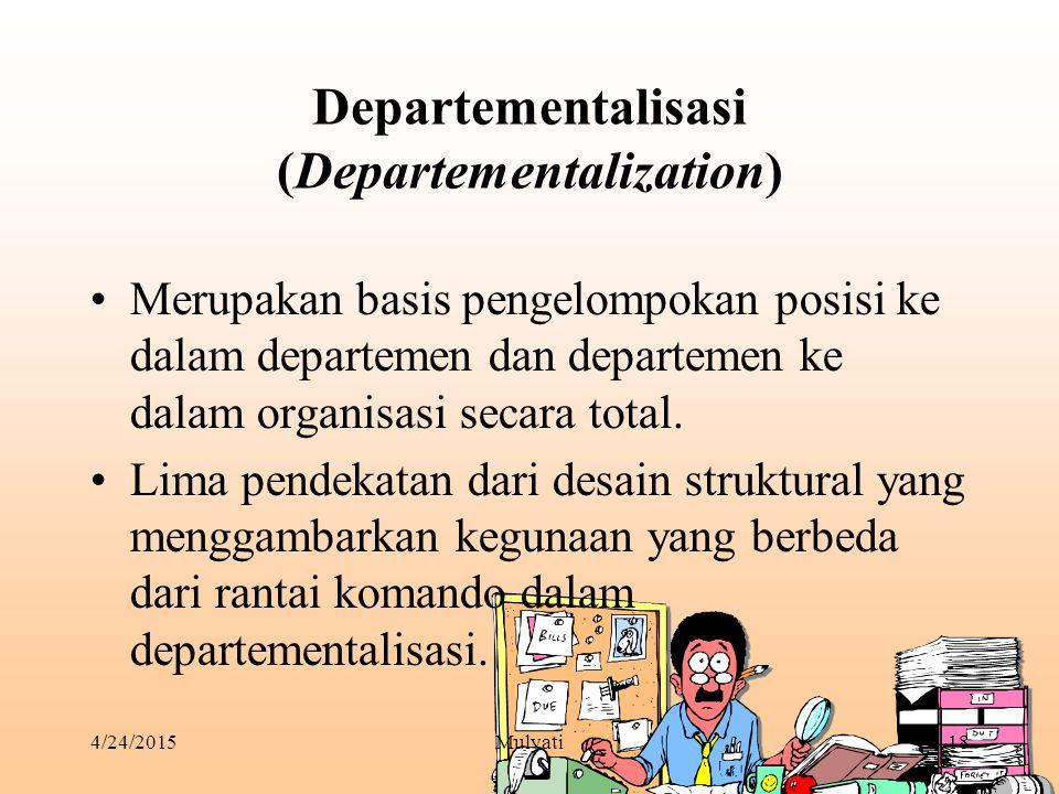 Departementalisasi (Departementalization)