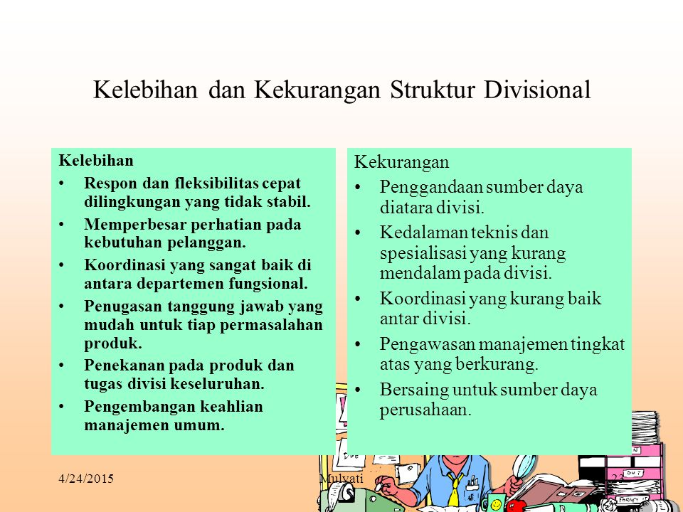 Kelebihan dan Kekurangan Struktur Divisional