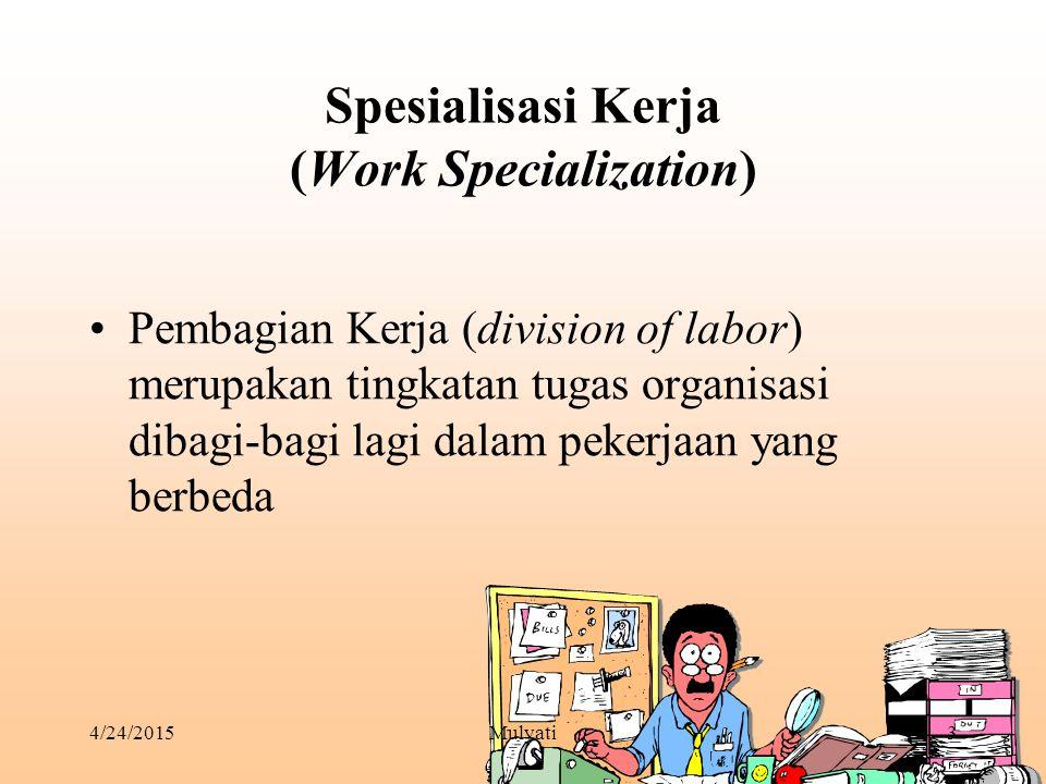 Spesialisasi Kerja (Work Specialization)