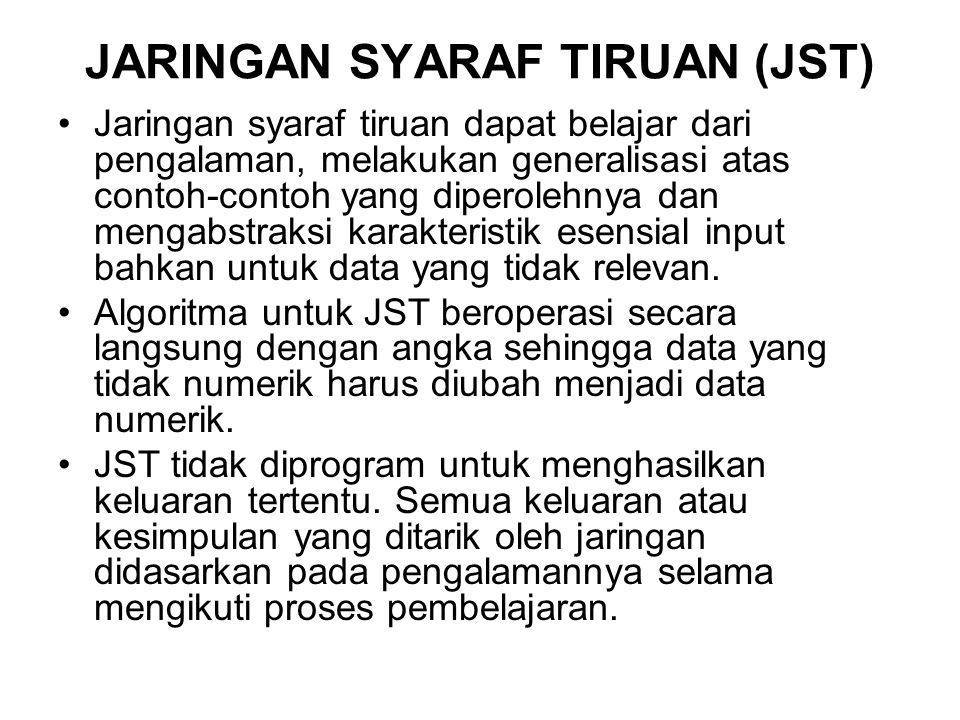 JARINGAN SYARAF TIRUAN (JST)