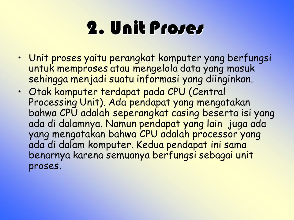 2. Unit Proses