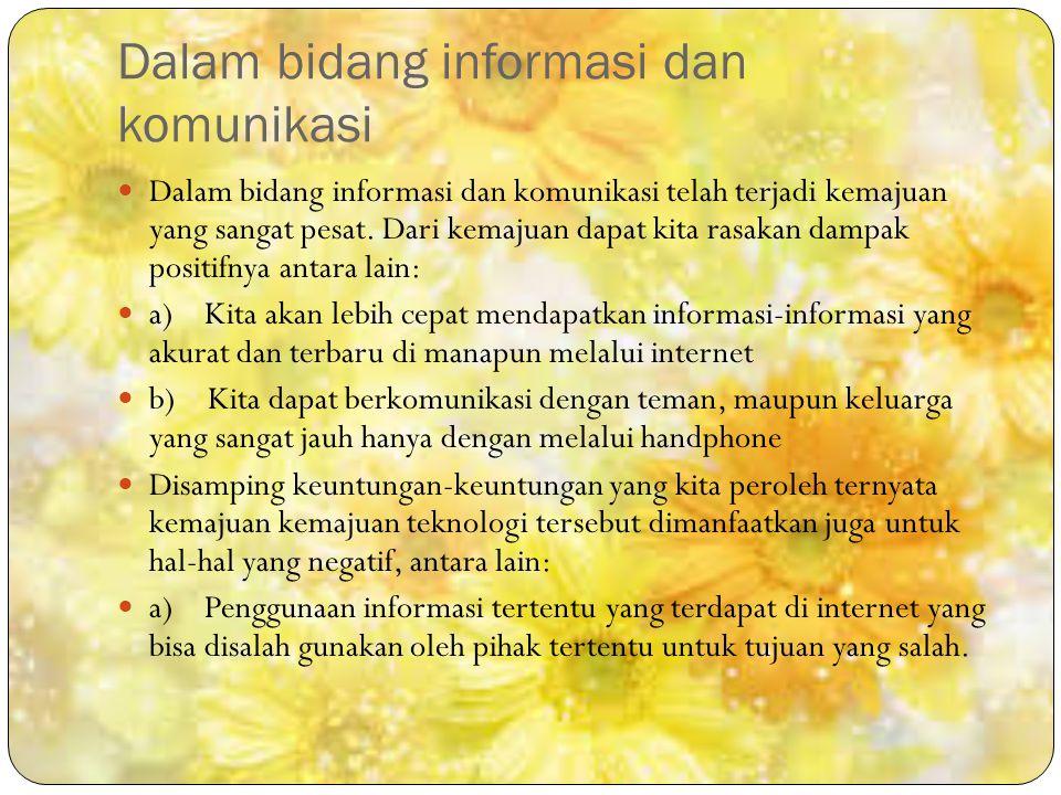 Dalam bidang informasi dan komunikasi