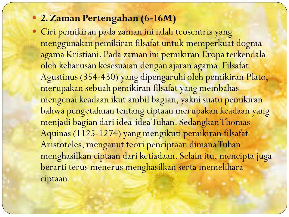 2. Zaman Pertengahan (6-16M)