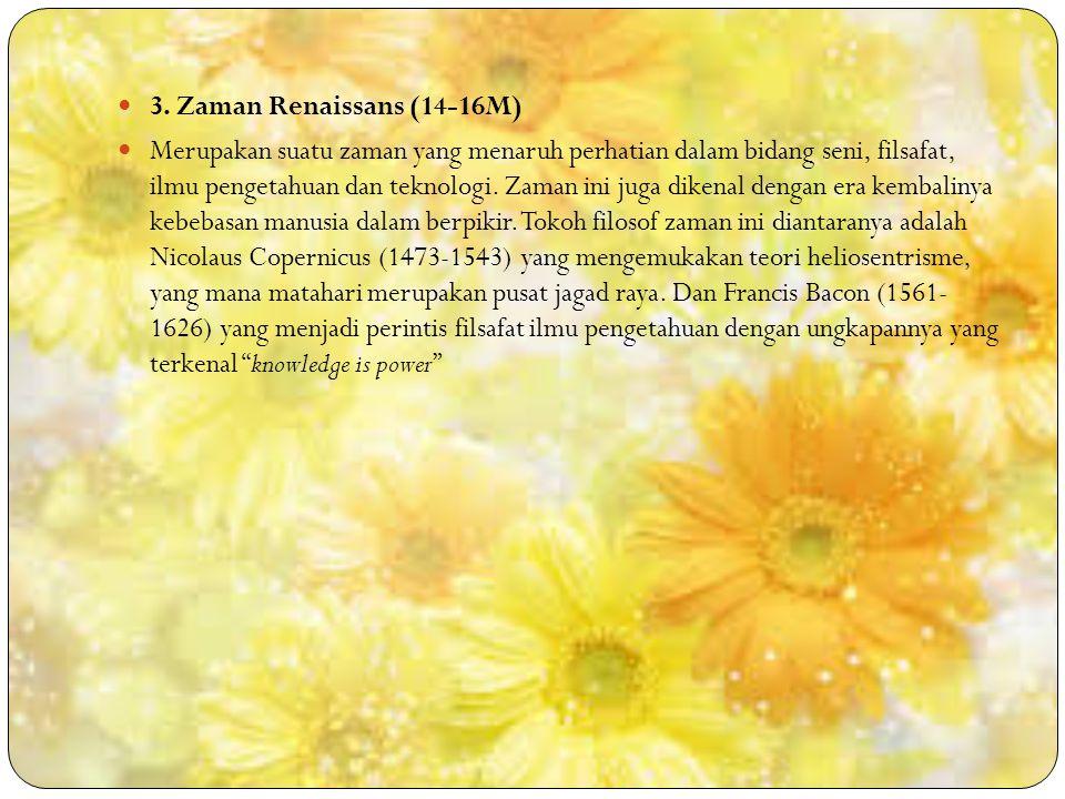 3. Zaman Renaissans (14-16M)