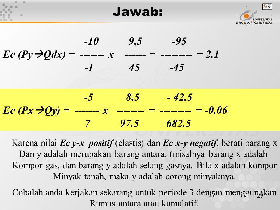 Jawab: Ec (PyQdx) = ------- x ------ = --------- = 2.1 -1 45 -45
