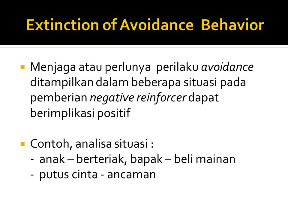 Extinction of Avoidance Behavior