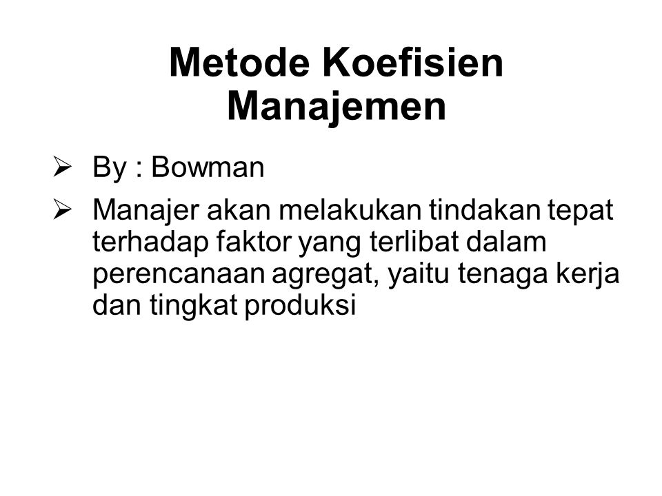 Metode Koefisien Manajemen