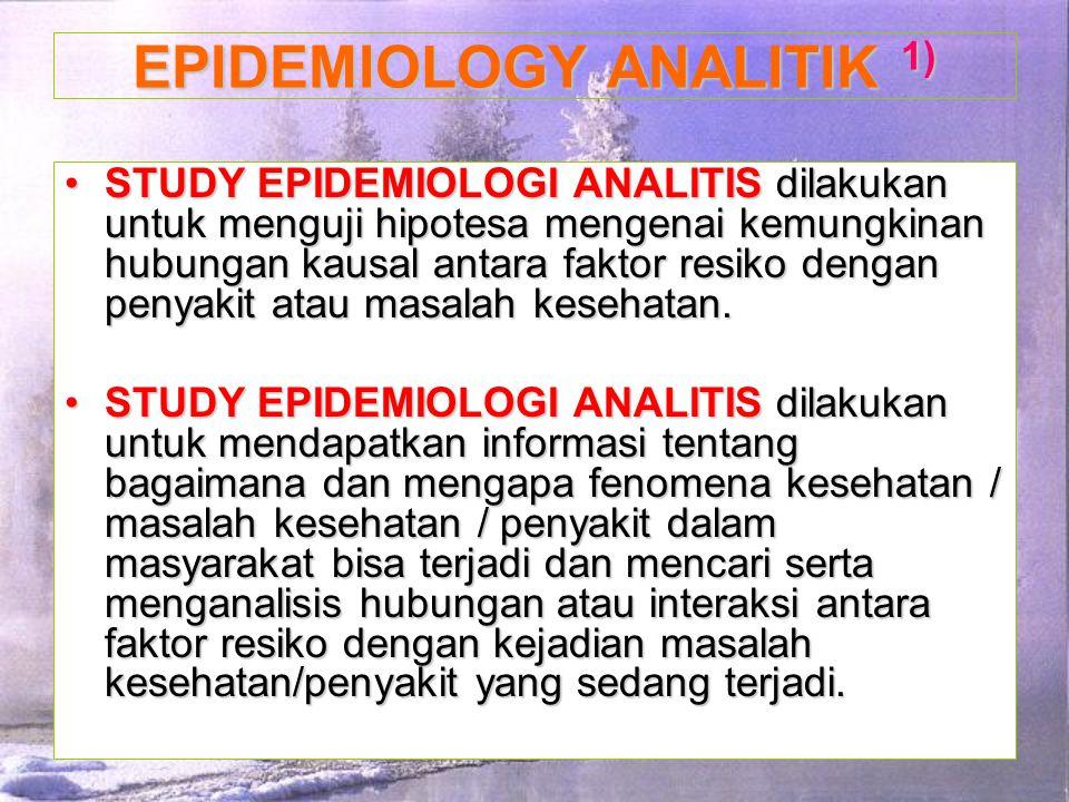 EPIDEMIOLOGY ANALITIK 1)