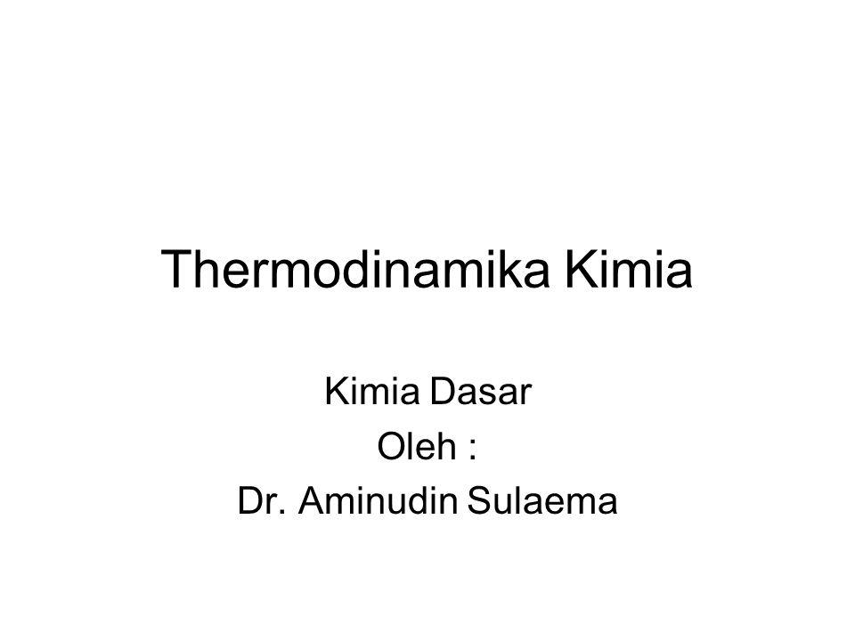 Kimia Dasar Oleh : Dr. Aminudin Sulaema