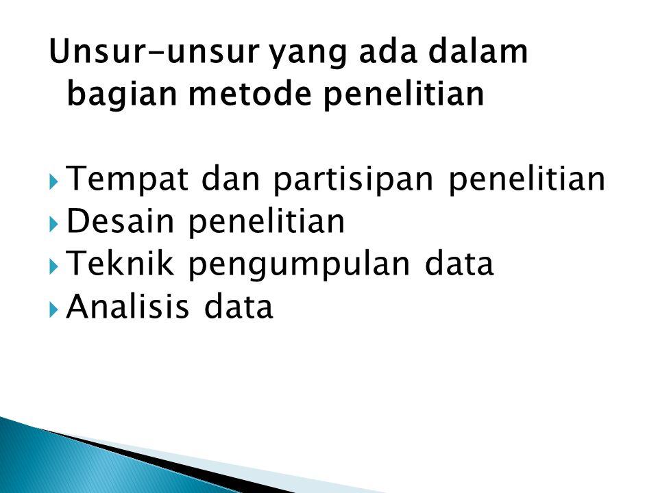 Unsur-unsur yang ada dalam bagian metode penelitian