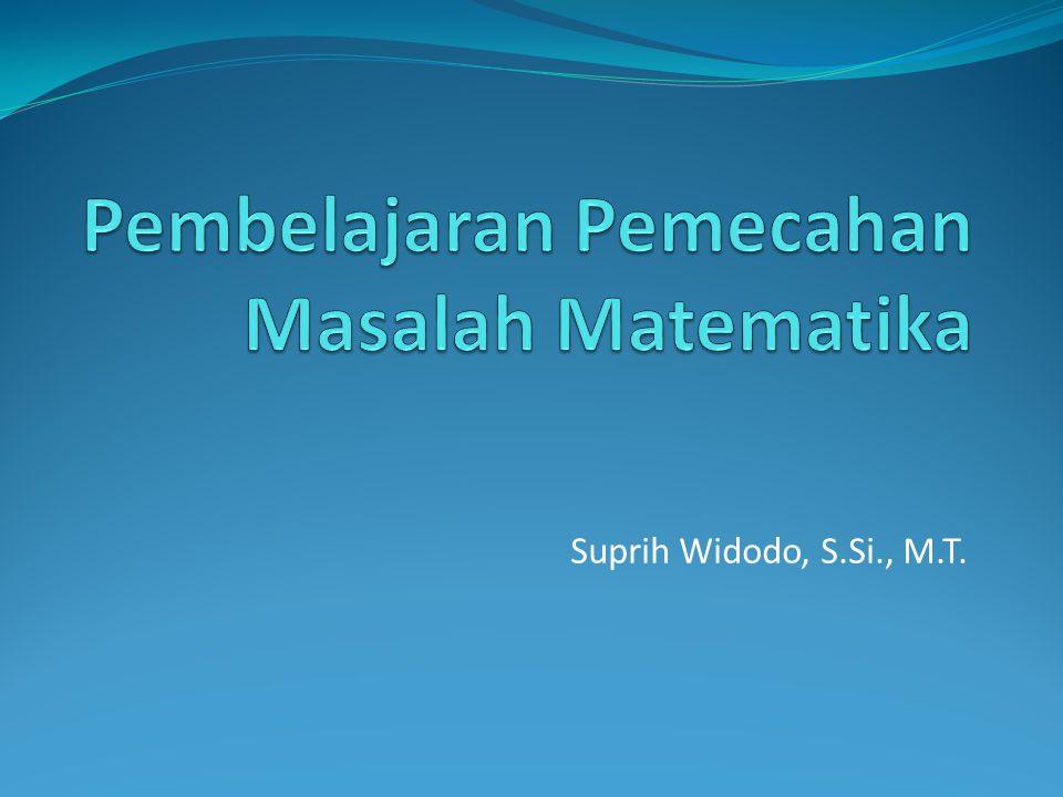 Pembelajaran Pemecahan Masalah Matematika