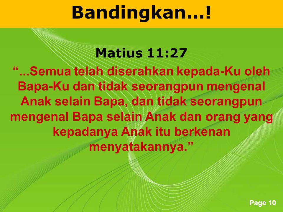 Bandingkan...! Matius 11:27.