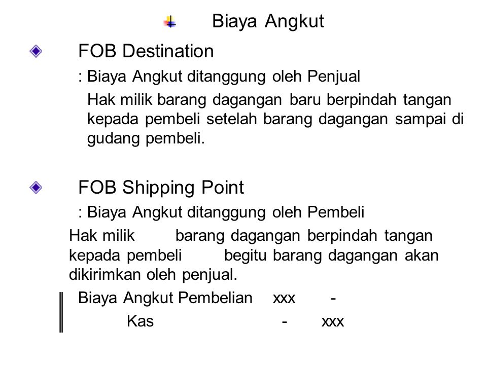 Biaya Angkut FOB Destination FOB Shipping Point