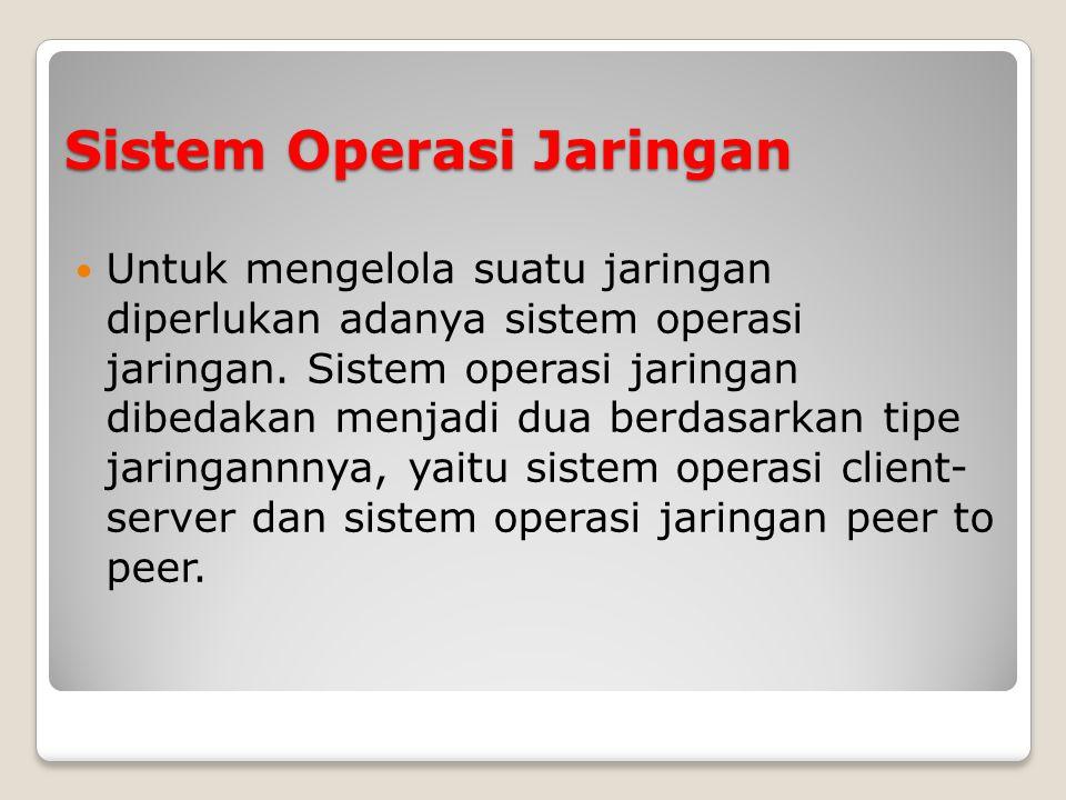 Sistem Operasi Jaringan