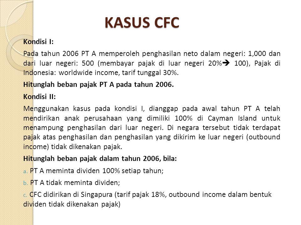 KASUS CFC Kondisi I: