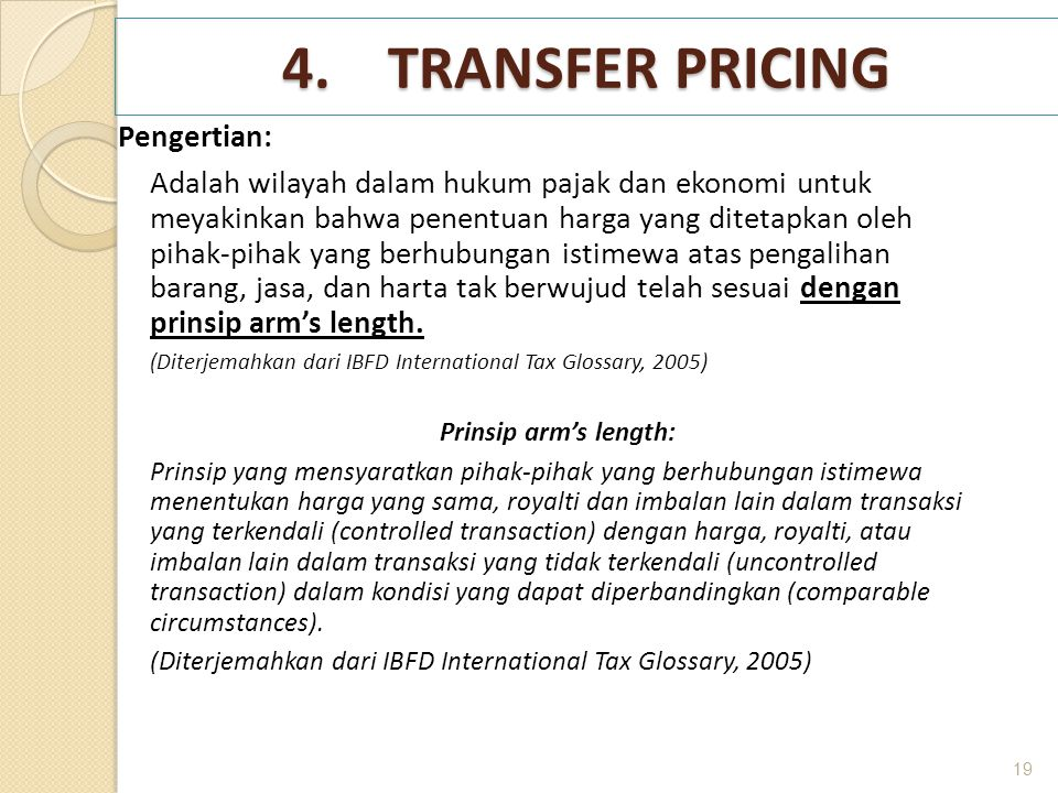 4. TRANSFER PRICING Pengertian: