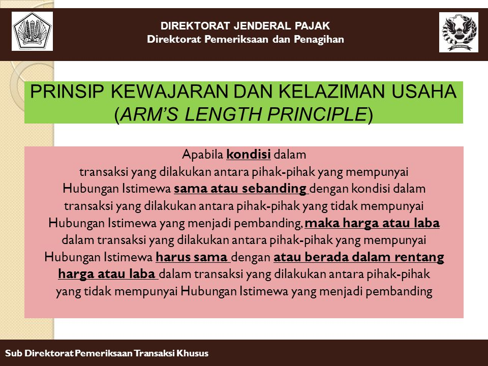 PRINSIP KEWAJARAN DAN KELAZIMAN USAHA (ARM'S LENGTH PRINCIPLE)