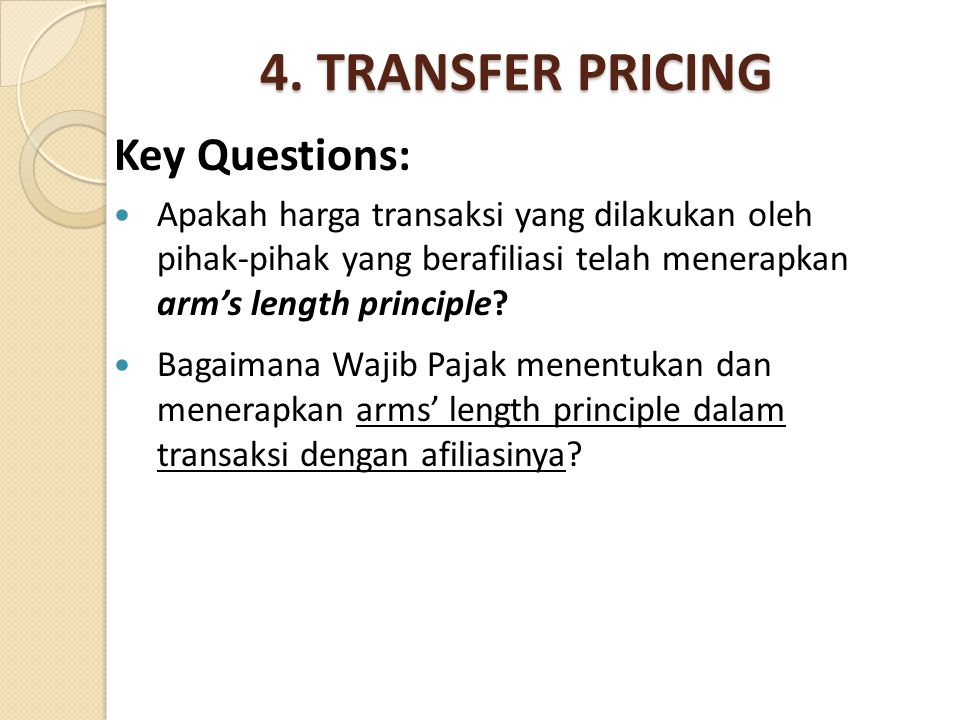 4. TRANSFER PRICING Key Questions: