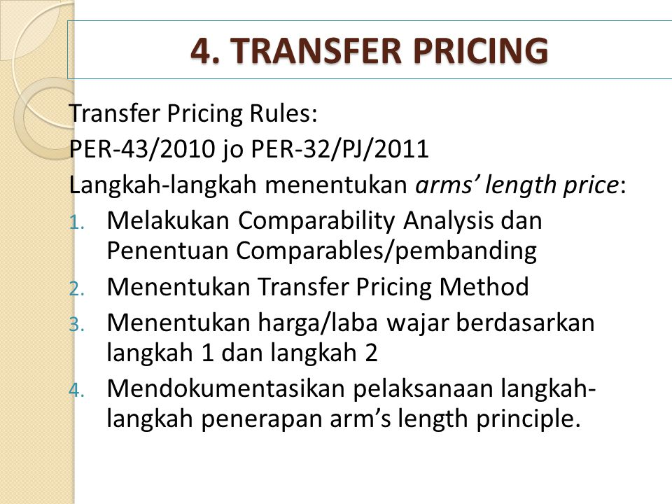 4. TRANSFER PRICING Transfer Pricing Rules: