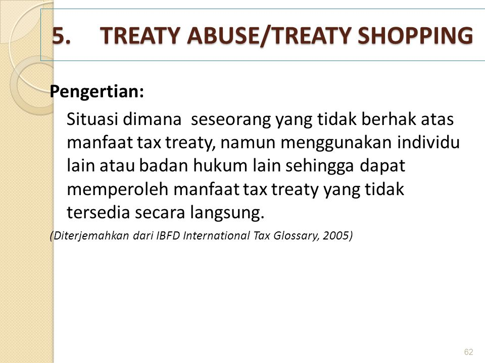 5. TREATY ABUSE/TREATY SHOPPING