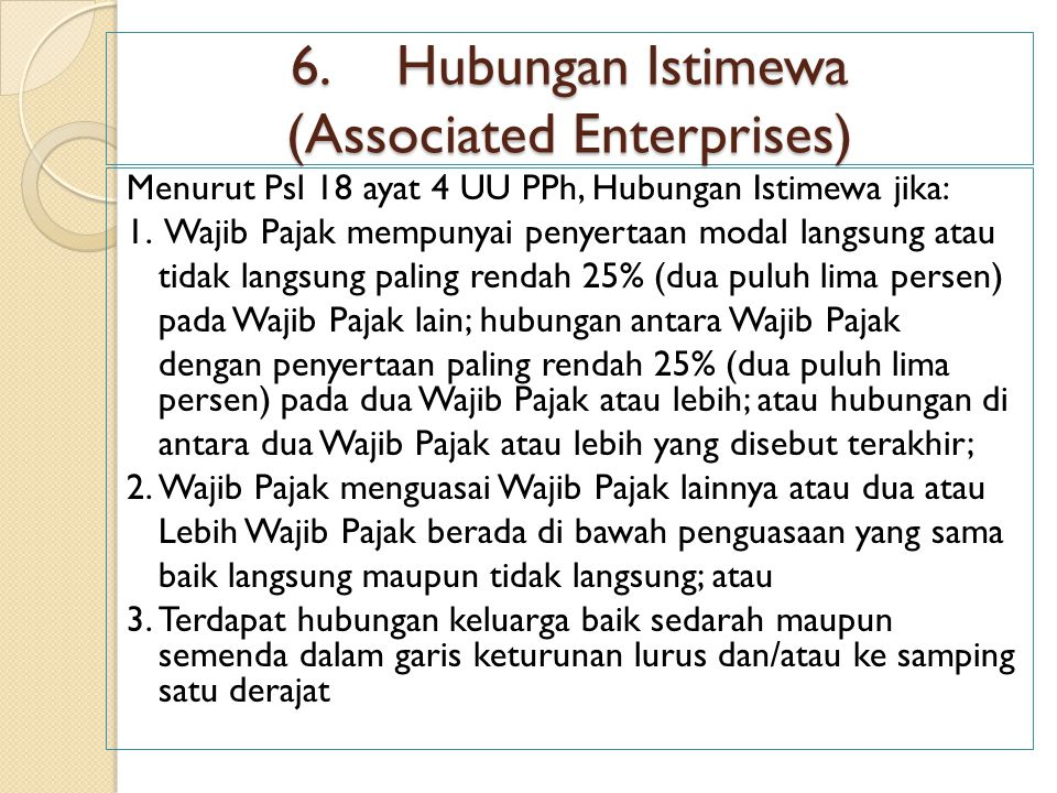 6. Hubungan Istimewa (Associated Enterprises)