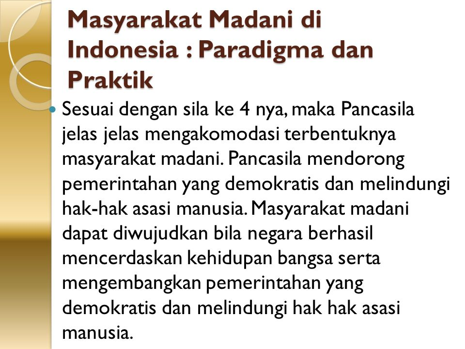 Masyarakat Madani di Indonesia : Paradigma dan Praktik