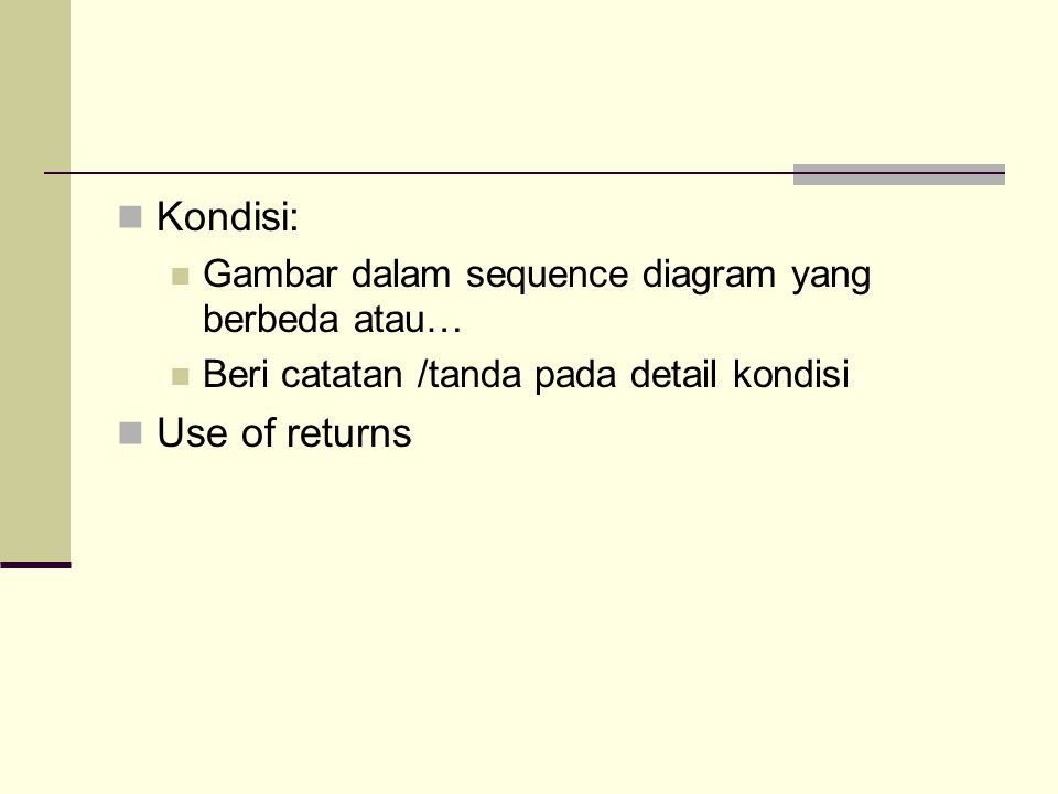 Kondisi: Use of returns