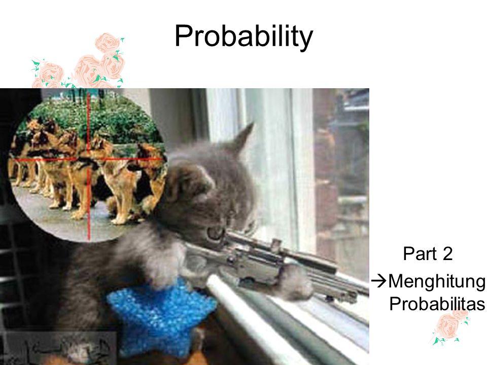 Part 2 Menghitung Probabilitas
