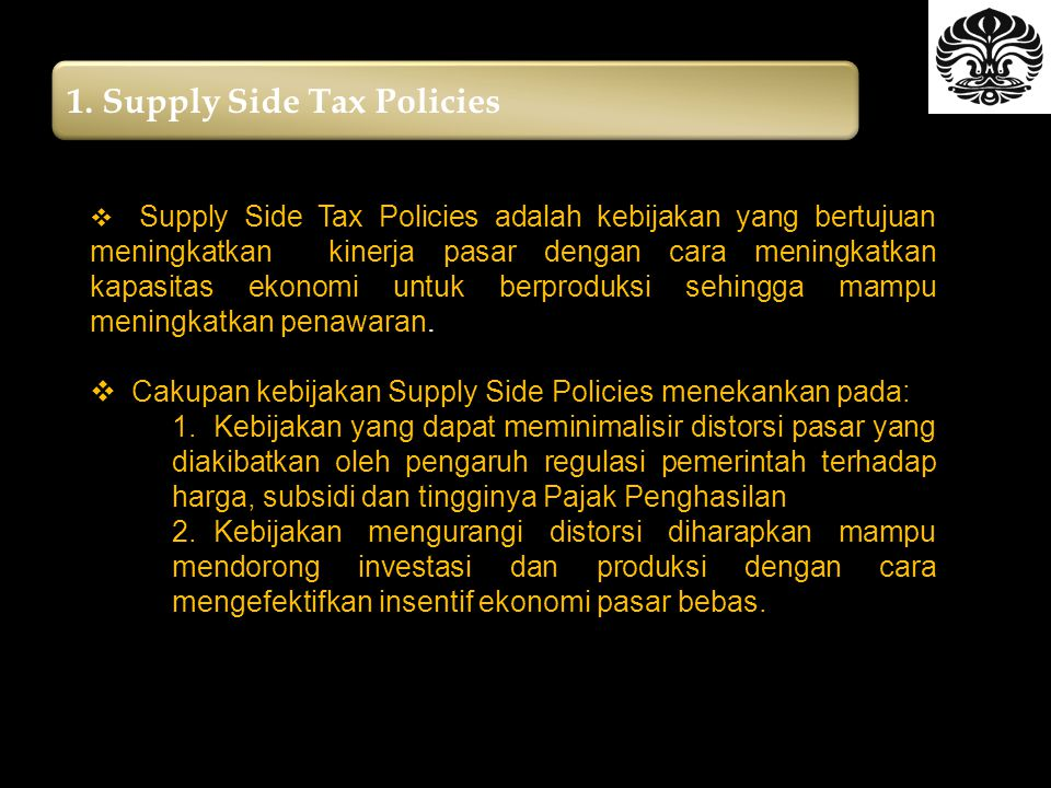 1. Supply Side Tax Policies