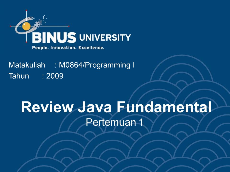 Review Java Fundamental Pertemuan 1