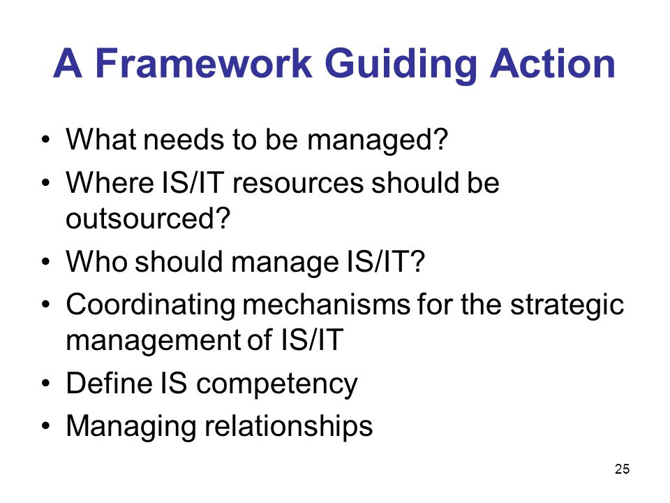 A Framework Guiding Action