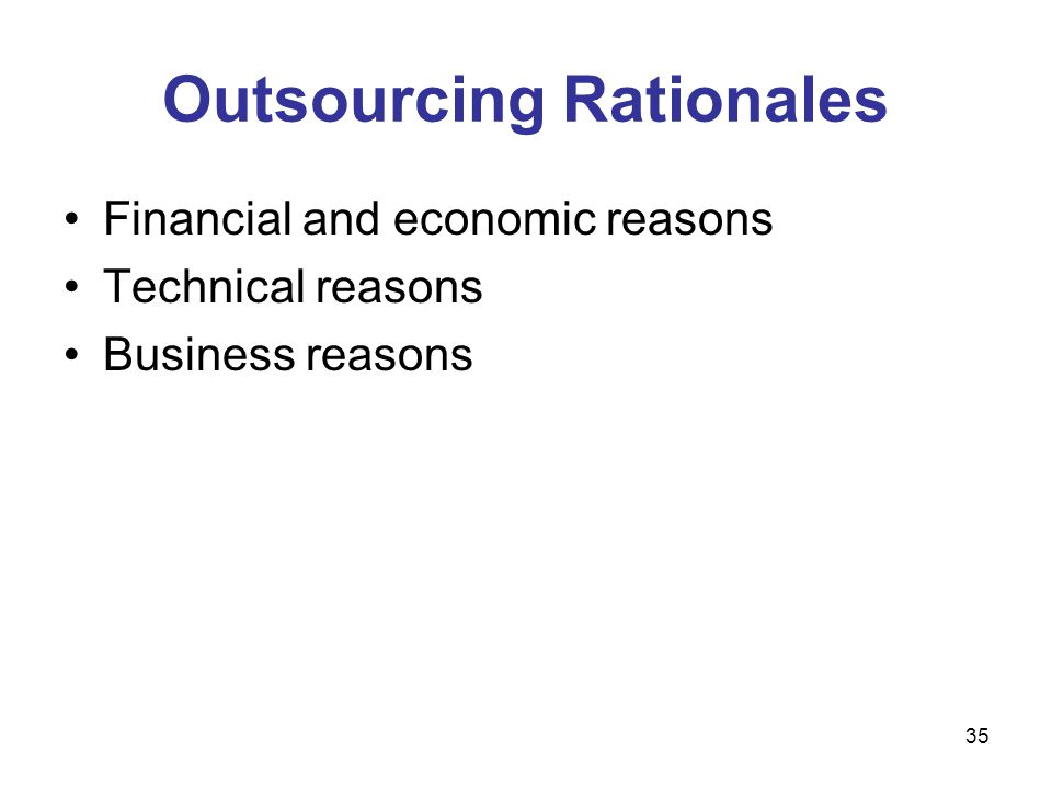 Outsourcing Rationales