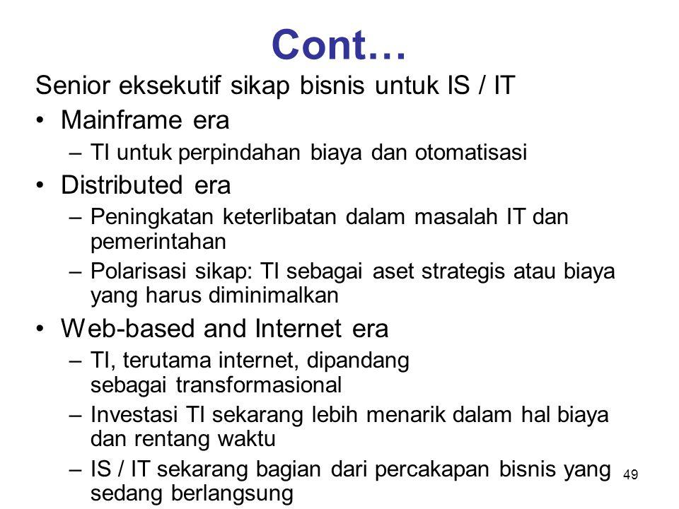 Cont… Senior eksekutif sikap bisnis untuk IS / IT Mainframe era