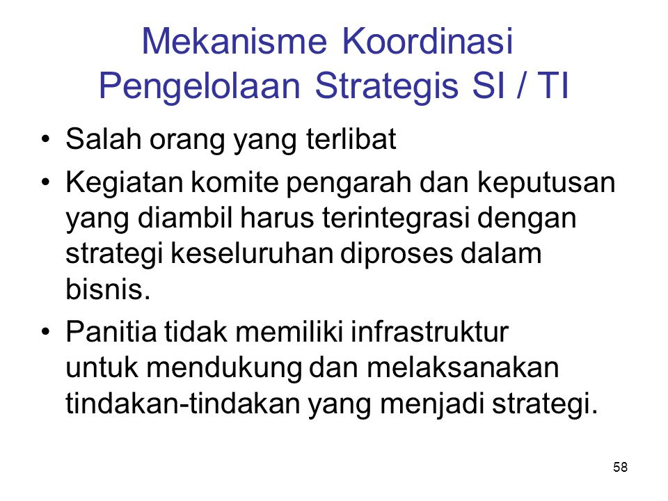 Mekanisme Koordinasi Pengelolaan Strategis SI / TI