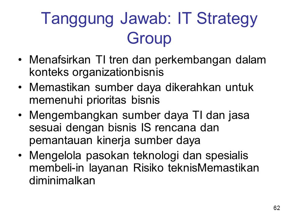 Tanggung Jawab: IT Strategy Group