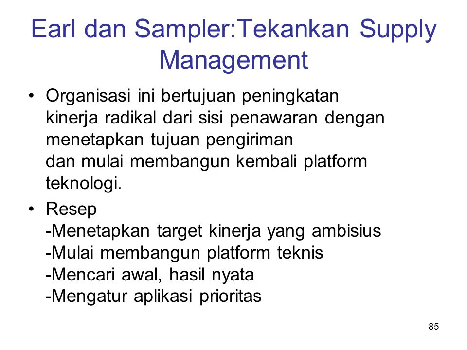 Earl dan Sampler:Tekankan Supply Management