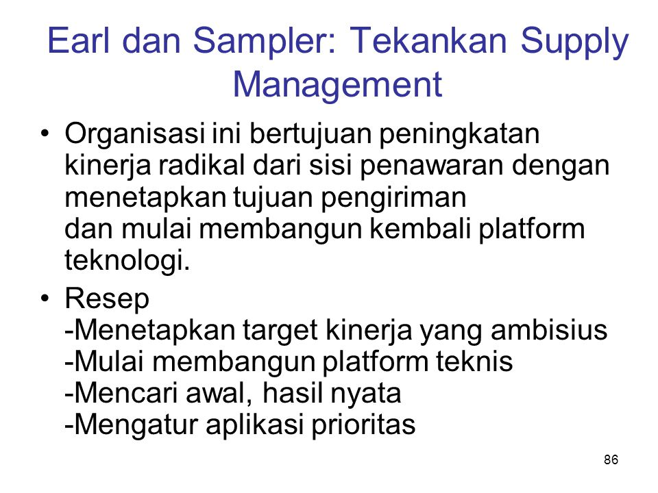 Earl dan Sampler: Tekankan Supply Management