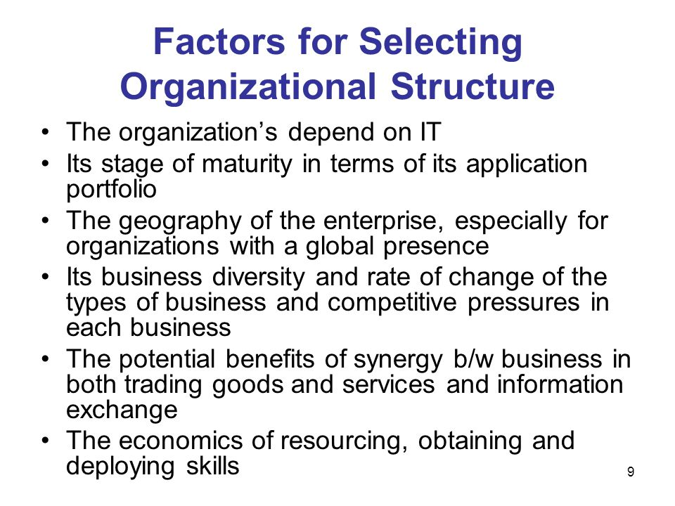 Factors for Selecting Organizational Structure