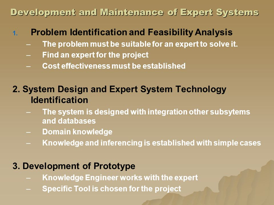 Development and Maintenance of Expert Systems