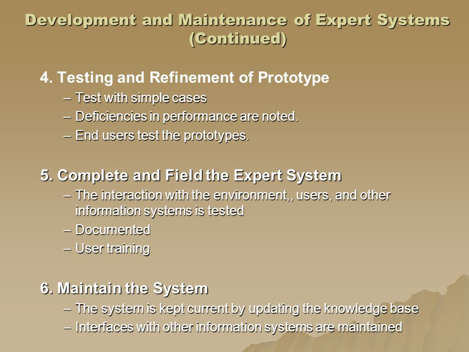 Development and Maintenance of Expert Systems (Continued)