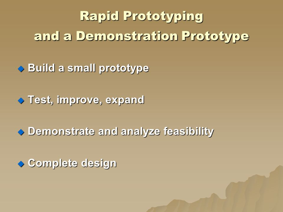 Rapid Prototyping and a Demonstration Prototype