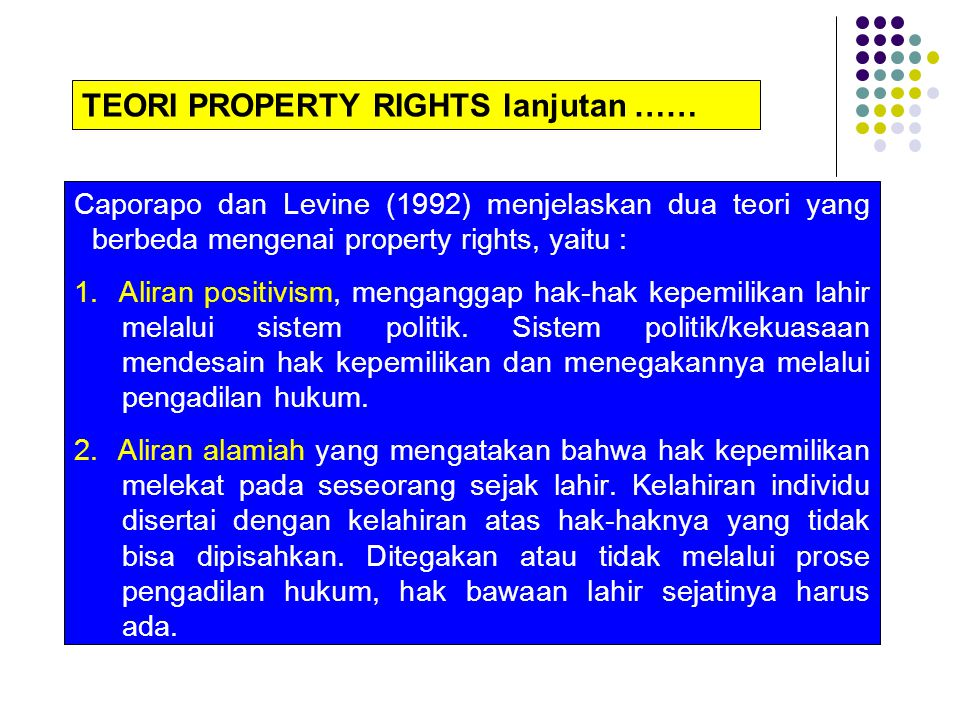 TEORI PROPERTY RIGHTS lanjutan ……