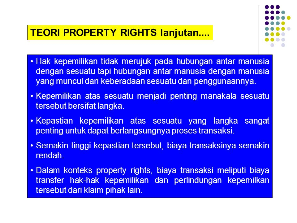 TEORI PROPERTY RIGHTS lanjutan....