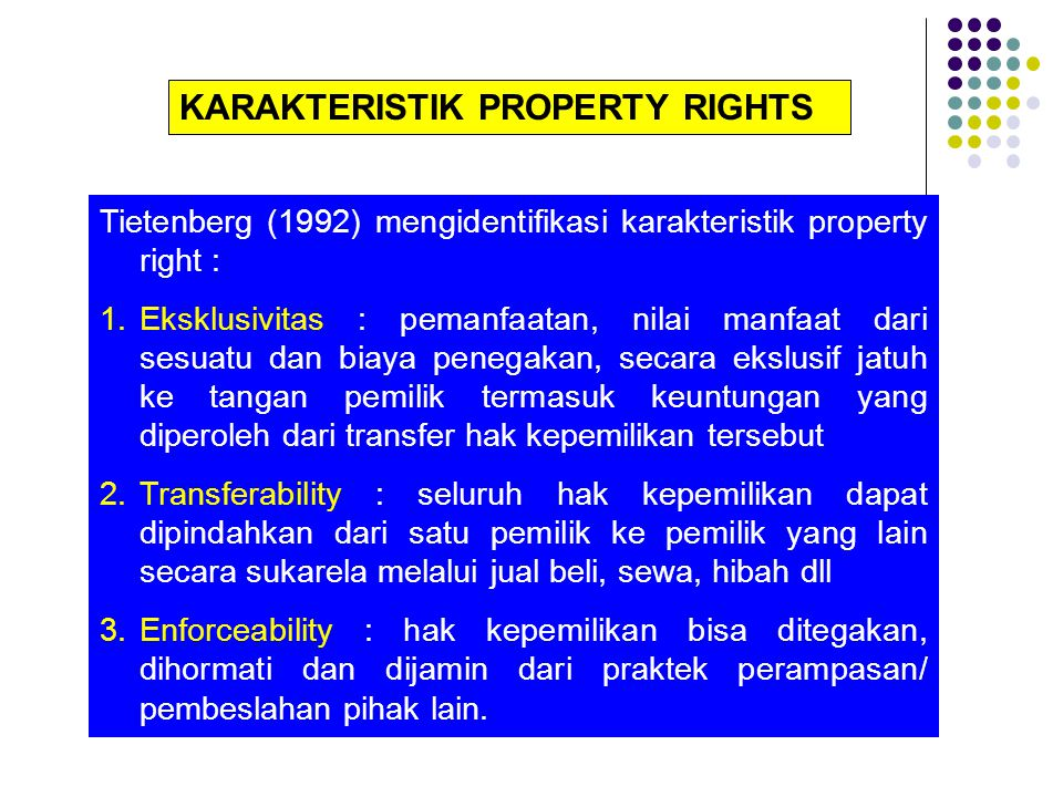 KARAKTERISTIK PROPERTY RIGHTS