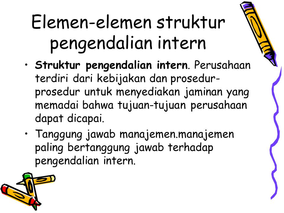 Elemen-elemen struktur pengendalian intern