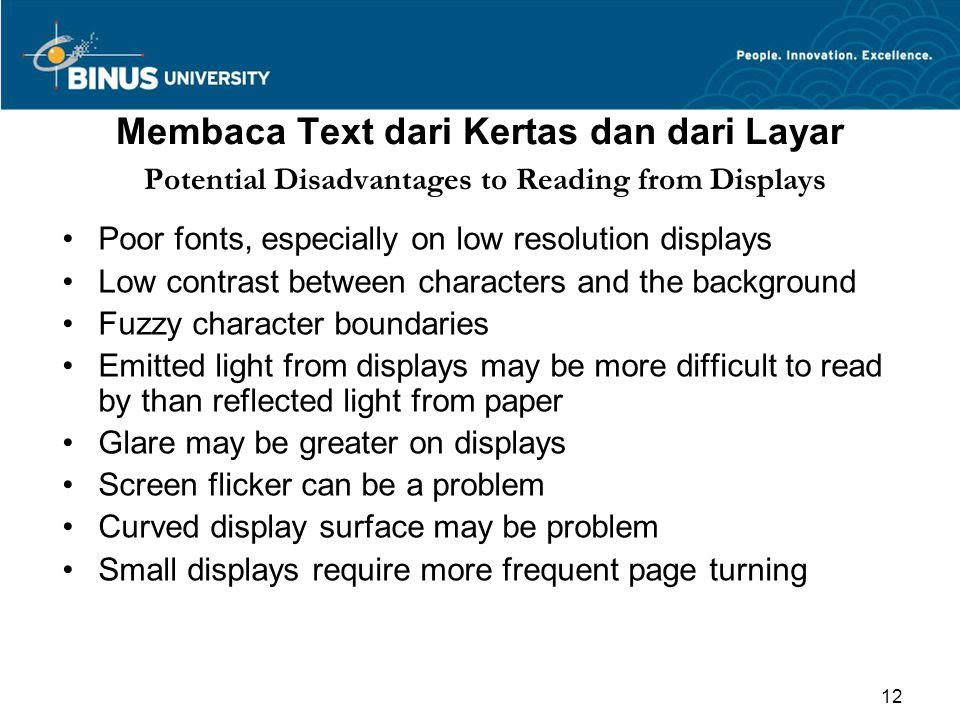 Membaca Text dari Kertas dan dari Layar Potential Disadvantages to Reading from Displays