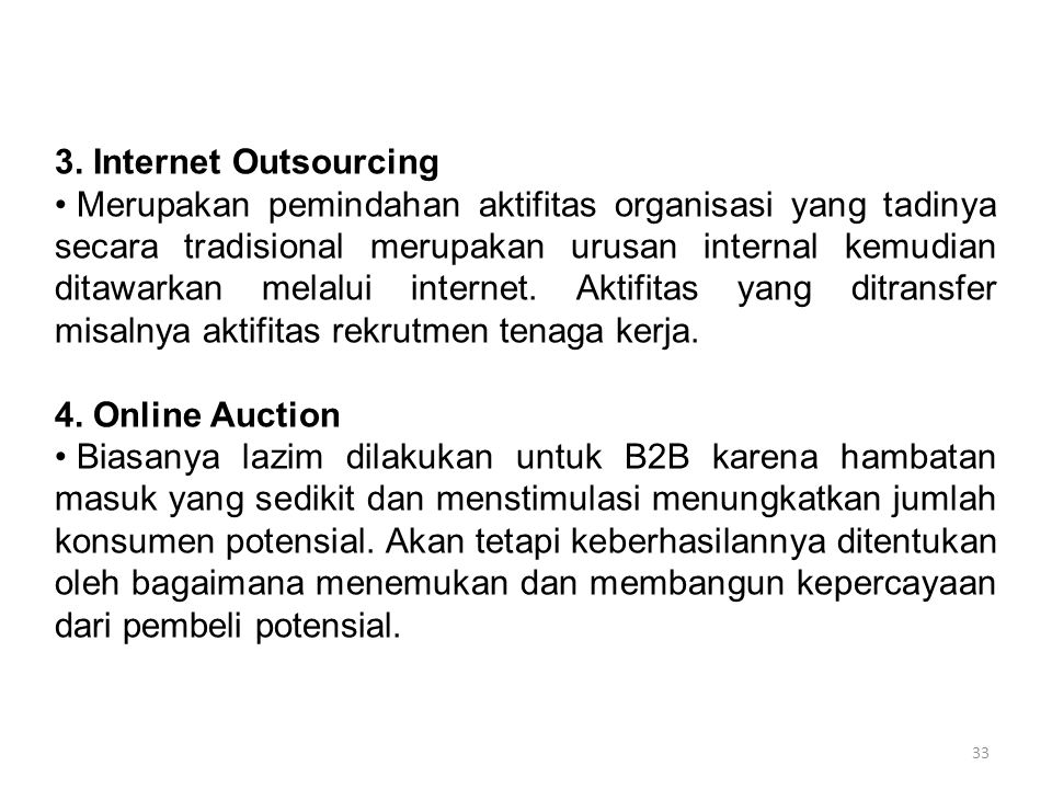 3. Internet Outsourcing
