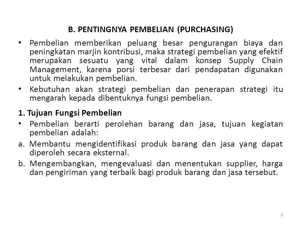 B. PENTINGNYA PEMBELIAN (PURCHASING)